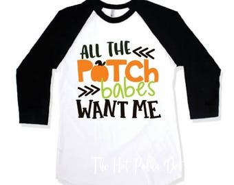 Boys Fall Shirt, All the Patch Babes want Me, Funny Pumpkin Patch Boys Shirt or Black Sleeve Raglan, Infant Toddler Youth Boy Holiday Shirts