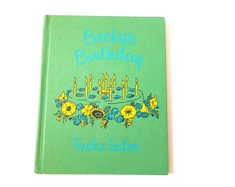 Vintage Childrens Book Beckys Birthday by Tasha Tudor Illustrated Childrens Story Book Colored Lithograph Illustrations Collectible Book