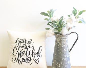 gather with a grateful heart pillow cover, fall pillow cover, autumn decor, thanksgiving decor, farmhouse pillow, farmhouse decor, seasonal