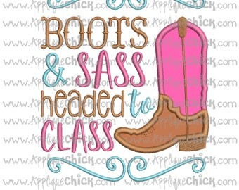 Boots and Sass Headed to Class Applique, Cowgirl, School, Machine Embroidery Design