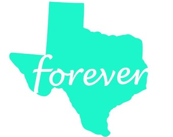 Texas Decal,  Texas Forever Decal,  State Decal, State Sticker, Texas Sticker, Vinyl Decal, Car Decal, Yeti Decal, Macbook Decal