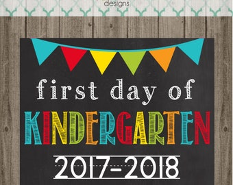 First Day of Kindergarten School Sign - Last Day of Kindergarten School Sign - Printable 8x10 Photo Prop - Instant Download
