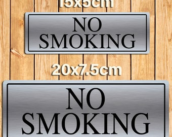No Smoking Silver Metal Sign Plaque. 2 Size Options
