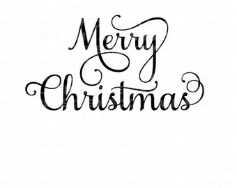 Merry Christmas SVG File - Digital File - Instant Download