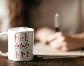 Holiday Mug, Christmas Mug, Funny Christmas Mug, Fun Mug, Falala, Best Friend Gift, Christmas Mugs, Coffee Mug, Mugs, Cute Mug,