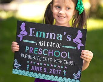 Mermaid First Day Of School Sign, First Day Preschool Sign, Printable, Last Day of School Sign, Back to School Sign, School Chalkboard