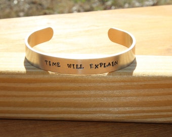 Persuasion Metal Stamped Quote Cuff Bracelet - Time Will Explain - Jane Austen Literary Quote, Bookworm Gift