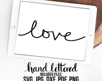 Love SVG, Love Vector, Handwritten, Silhouette SVG, Calligraphy Cut File, Love Clipart, SVG Cut File, Graphic Overlay