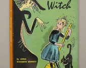 Little Witch by Anna Elizabeth Bennett, 12th printing 1973, Illustrated Children's Book, Chapter Book, Vintage Witch Illustrations