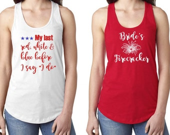 4th of july bride bridesmaids america womens tank top - XS-XXL my last red white blue before i do cursive stars day bridal party bachlorette