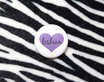 Lesbian Heart Pinback Button or Magnet