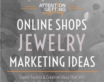 Best Seller Jewelry Marketing Ideas -- Ideas, Tips & Professional Advice for your Online Jewelry Shop from Attention Getting Marketing