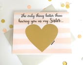 Pregnancy Reveal to Sister Scratch Off Card - Pregnancy Announcement  - Auntie - better than having you as my sister - THE ONLY THING