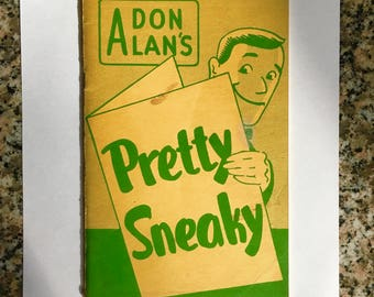 Vintage Magic Book: Pretty Sneaky by Don Alan/ 1st Edition 1956 from Ireland Publications/ Magician's Estate
