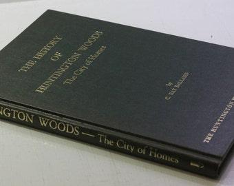 First Edition -  Huntington Woods - The City of Homes  by C. Ray Ballard - Detroit Ehemera