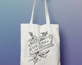 Book Lover Gift: Go Away I Am Reading Tote Bag, reader, bibliophile