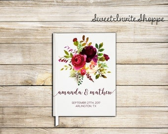 Floral Burgundy Wedding Guest Book, Custom Wedding Guest Book, Bridal Shower Guest Book, Rustic Guest Book, Floral Boho Guest Book