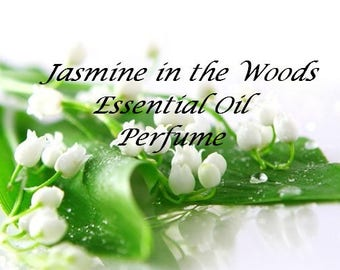Essential oil perfume - Jasmine in the Woods Perfume - Essential Oil Fragrance - Roll On Fragrance - Roll On Perfume - All Natural Perfume