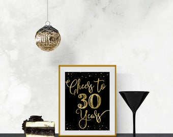 Printable Cheers to 30 Years Black & Gold Roaring 20s, Great Gatsby Birthday Sign DIY Instant Download Typography Print