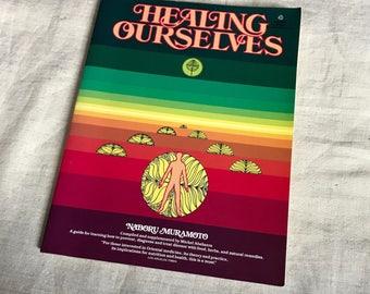 Vintage Book Healing Ourselves Naboru Muramoto Paperback 1973 Health Guide Natural Remedies Medicine