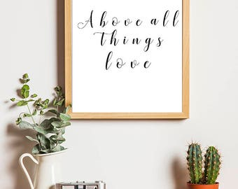 Above All Things, Love