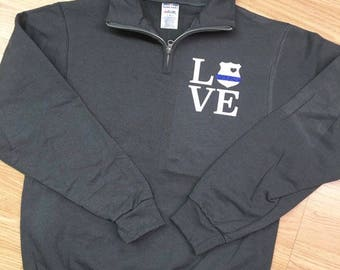Thin Blue Line Quarter Zip Sweatshirt, LEOW Sweatshirt, Thin Blue Line, Police Wife, LEOW, Police Gift, Police Officer Gift, Police Officer