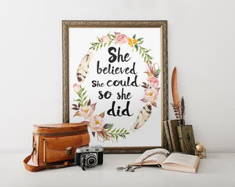 She believed she could so She did, motivational quote, gallery wall print for her, inspirational quote printable art, girl room decoration