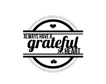 Instagram Cover Icon - Always Have a Grateful Heart