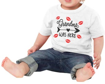 Grandma Was Here Baby One Piece Bodysuit Toddler Tee T Shirt Creeper Kisses Lips Shower Gift Idea Cute Grandchild Girl Boy Valentines