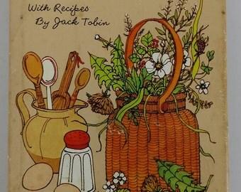A Taste of the Wild Cookbook Natures Garden Survivalist 1974 Hallmark Edition