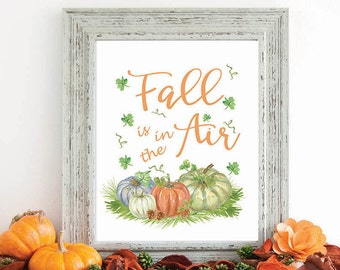 Fall Wall Art print, fall decor, autumn print, wall art print, fall is in the air, home decor, fall art, F100