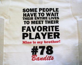 Football sister shirt/Some people have to wait their entire lives to meet their favorite player/my favorite player is my brother