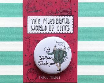 William Shakespurr Fridge Magnet