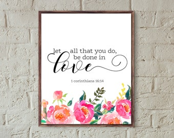 let all that you do be done in love Bible verse print bible verse wall art scripture prints christian wall art printable nursery decor print