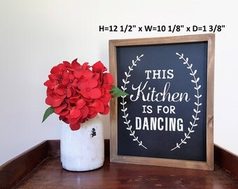 This Kitchen Is For Dancing, Wood Sign, Farmhouse Decor, Housewarming Gift, Gallery Wall Decor, Kitchen Decor, Kitchen Sign, Wall Art
