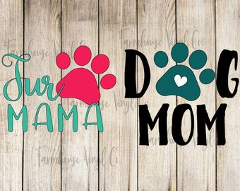 Fur Mama~Dog Mom~Pet Vinyl Decal~Pet Lover~Paw Print~Car and Electronic Decal~Yeti Decal~Window Decal~Dog Owner~Pet Owner
