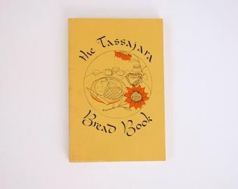 The Tassajara Bread Book 1970 ed