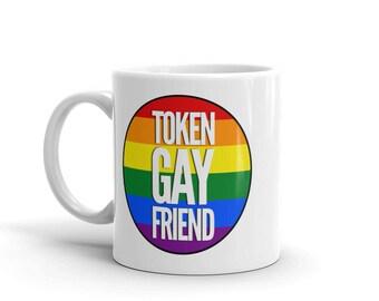 Rainbow Pride Token Gay Friend mug by Bent Sentiments lesbian interest gay pride mug LGBT gifts art
