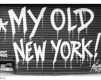 My Old New York!, NYC Graffiti, Black And White Photography