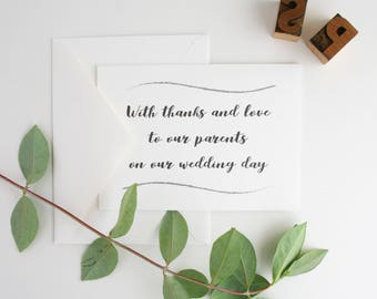 """Wedding Thank You to Parents, Siblings, Family and Friends -- Custom Set of Cards & Envelopes -- """"Wedding Day Of""""  -- CHOOSE YOUR QUANTITY"""