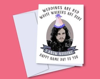 Game of Thrones Card, Jon Snow Card, Jon Snow Gift, Game of Thrones Birthday Card, I Know Nothing, Funny Birthday Card, HBO, Pop Culture