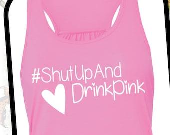 plexus shirt, Shut Up and Drink Pink shirt, plexus tshirt, plexus Swag, plexus shirt