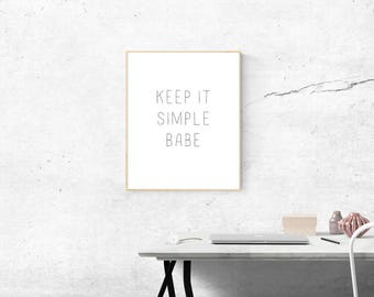 Keep It Simple Quote Printable Download 8x10 Wall Art Decor
