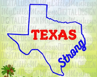 Texas Strong SVG, Texas SVG, All Proceeds Donated to American Red Cross, Hurricane Harvey, Commercial Use SVG, Cut File, Clipart dxf eps png
