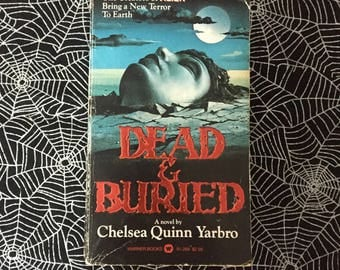 DEAD & BURIED (Paperback Novelization by Chelsea Quinn Yarbro)