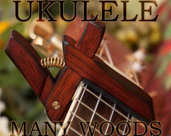 Wooden Ukulele Capos ~ Many Woods ~ With Adjustable Tension ~ WoodenK