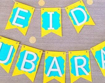 EID MUBARAK BANNER - Teal & Yellow with White Letters - Pennant - Bunting - Eid Decoration - Eid Banner - Eid Party Supplies Happy Eid