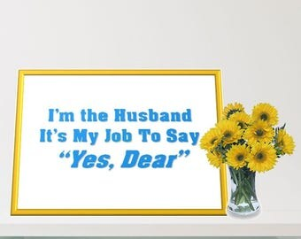 Printable Wall Art - Husband Humor - Marriage Quote