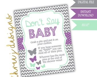 Butterfly Baby Shower Don't Say Baby Game Sign - INSTANT DOWNLOAD - Gray, Lavender and Mint - Digital File - J005