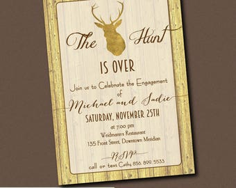 Hunt is Over Invitation Engagement party printable/Digital File/Couples shower, gold, deer, antlers, wedding, rustic/Wording can be changed